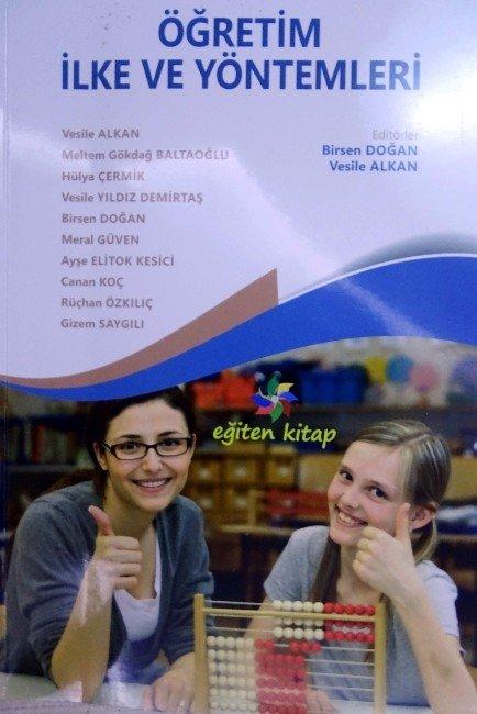 Öğretim İlke Ve Yöntemleri Kitabı Yayınlandı