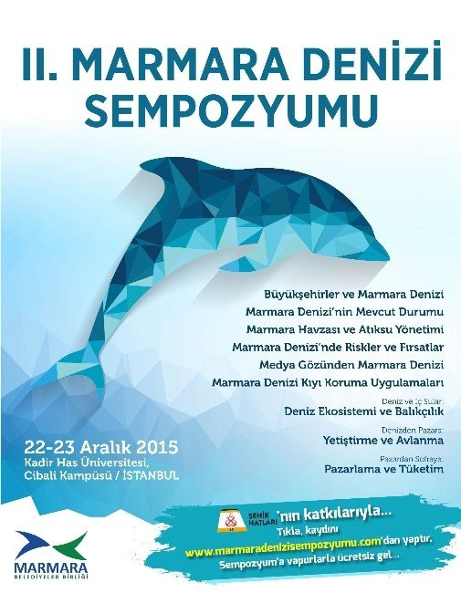 2'nci Marmara Denizi Sempozyumu, 22 - 23 Aralık'ta İstanbul'da Yapılacak