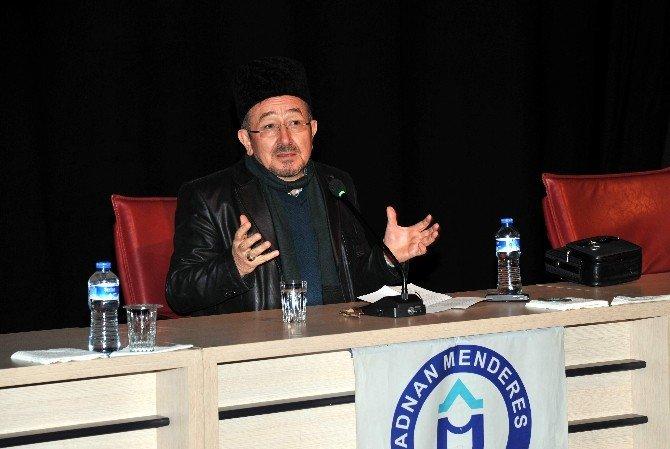 """ADÜ'de """"Kur'an Üzerine Düşünmek"""" Konferansı Düzenlendi"""