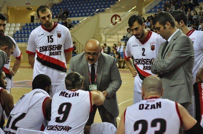 Eskişehir Basket Başantrenörü Metin Ağırbaşoğlu, Başarıya İnanıyor
