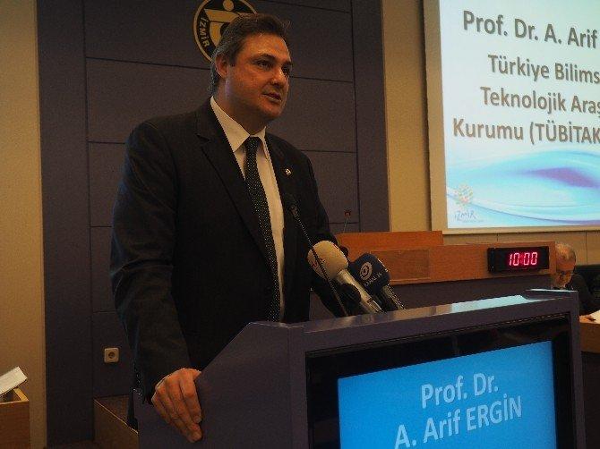 Toplantının Konuğu TÜBİTAK Başkanı Arif Ergin Oldu