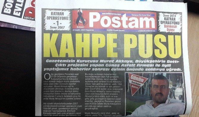 Balıkesir'de Gazeteciye Saldırı
