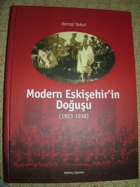 Tarihçi Kemal Yakut'dan Dördüncü Eskişehir Kitabı