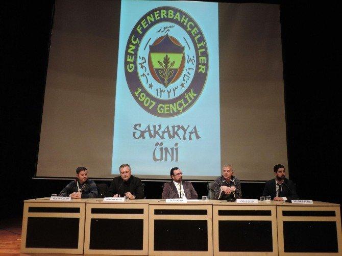 Fenerbahçeliler, Sakarya Üniversitesi'nde Buluştu