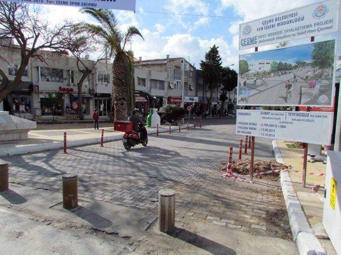 Çeşme'de Yayalaştırma Projesi Hız Kazandı