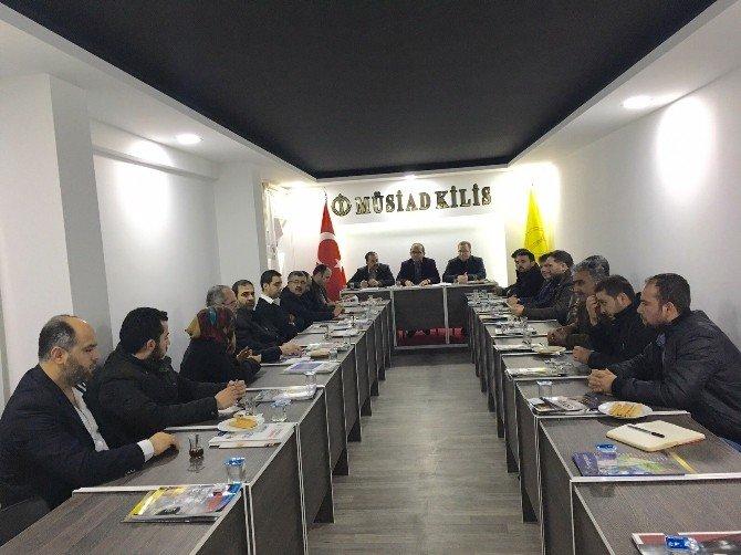 MÜSİAD Üyelerine Bilgilendirme Ve Değerlendirme Toplantısı Yaptı
