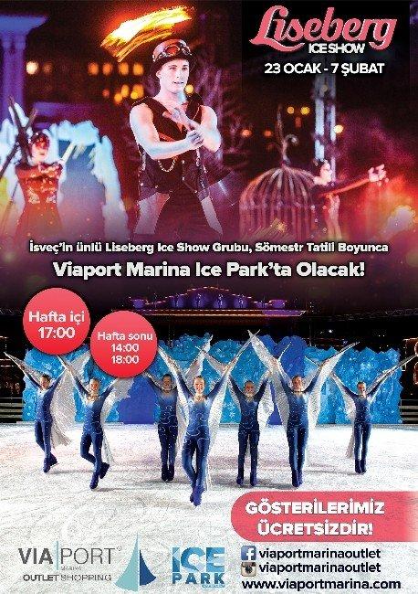 Dünyaca Ünlü Buz Pateni Grubu Lıseberg Ice Show Viaport Marina'da