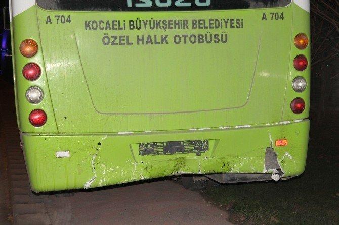 Hızla Gelen Araç Otobüse Çarptı: 1 Ölü, 1 Yaralı