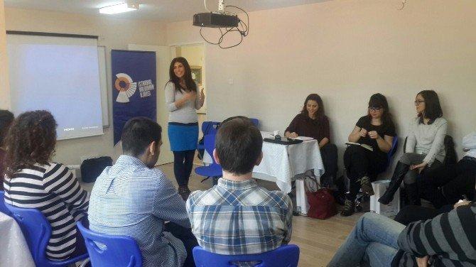 'Haydi Hayatı Kucakla' Eğitimcileri Projeye Hazır