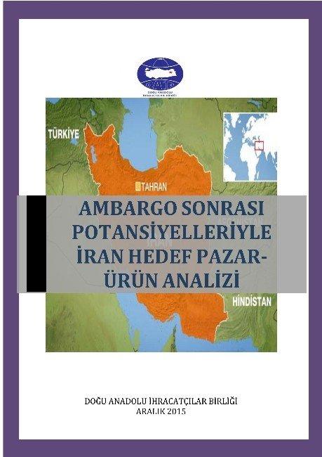 Daib Ambargo Sonrası Potansiyelleriyle İran'ı Analiz Etti
