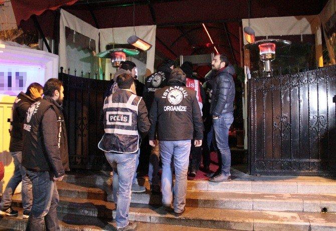 İstanbul Polisinden Lüks Eğlence Mekanlarına Baskın