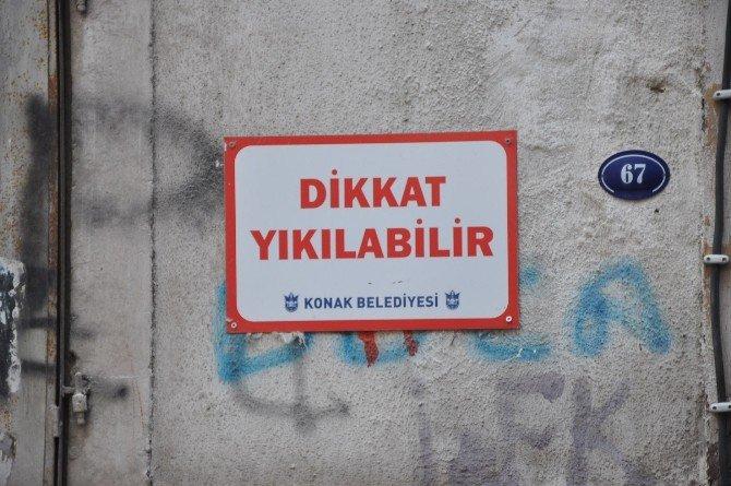 'Dikkat Yıkılabilir' Yazısı Asıldı, Tedbir Vatandaşa Bırakıldı