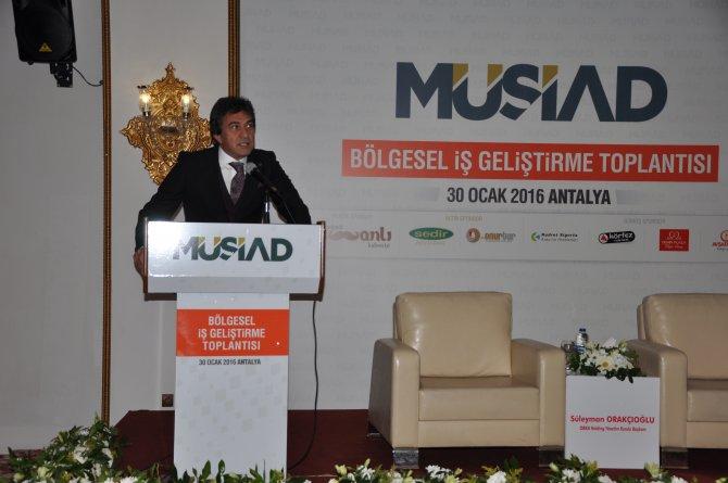 MÜSİAD, Antalya'da bölgesel iş geliştirme toplantısı düzenledi