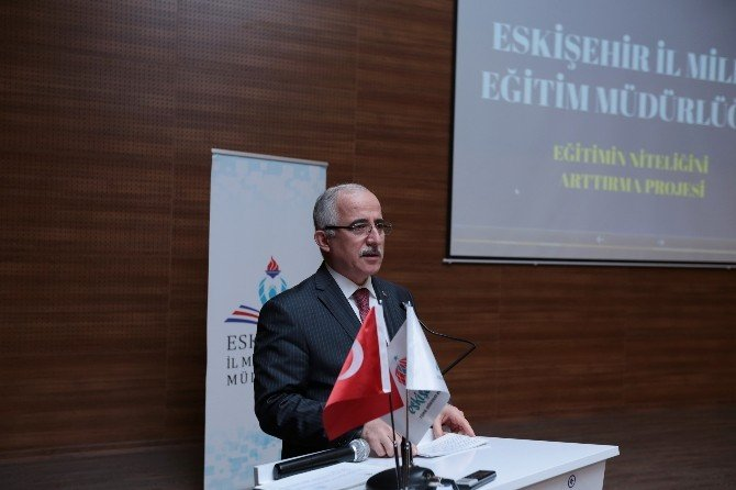 """""""Eğitimin Niteliğini Arttırma Projesi"""" Tanıtım Toplantısı"""