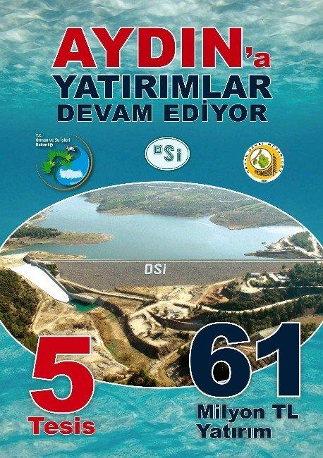 Orman Ve Su İşleri Bakanlığı'ndan Aydın'a 61 Milyonluk Yatırım