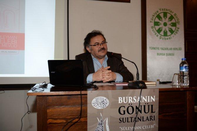 Mevlid'in yazarı Süleyman Çeledi, Bursa'da anıldı