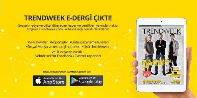 Trendweek E-dergi Sosyal Medya Haberlerini Cebinize Getiriyor