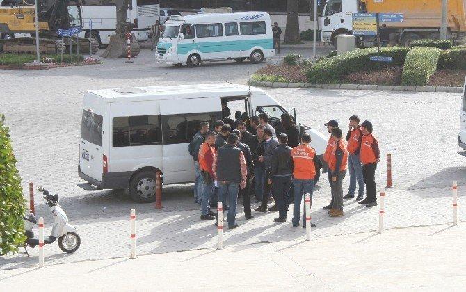 Muğla'da Yakalanan 11 Organizatör Adliyeye Sevk Edildi