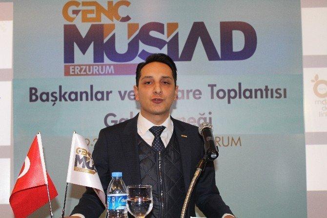Erzurum'da Genç MÜSİAD İstişare Ve Başkanlar Toplantısı...
