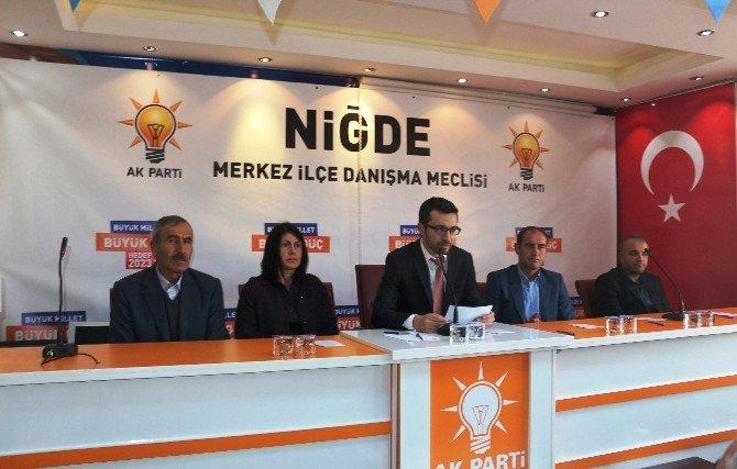 Niğde AK Parti İlçe Danışma Meclis Toplantısını Yaptı