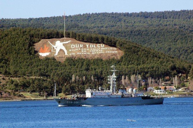 Rus Askeri İstihbarat Gemisi Çanakkale Boğazı'ndan Geçti