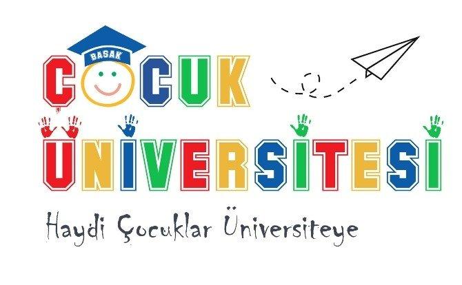 Başak Koleji 'Çocuk Üniversitesi' Açıyor