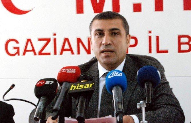 MHP Gaziantep İl Başkanı Muhittin Taşdoğan:
