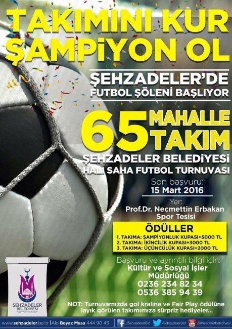 Şehzadeler'de Futbol Şöleni Başlıyor