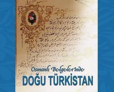 """Tküugd: """"Osmanlı Belgelerinde Doğu Türkistan Önemli Bir Boşluğu Dolduracak"""""""