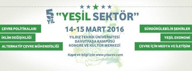 'Yeşil Ekonomi'nin Aktörleri Yıldız Teknik Üniversite'sinde Buluşacak