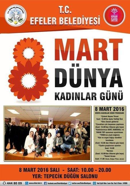 Efelerli Kadınlar 8 Mart'ı Etkinliklerle Kutlayacak