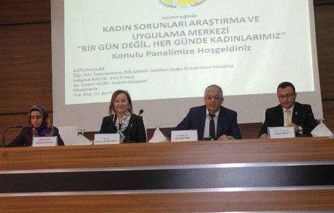 SİÜ'de 'Bir Gün Değil Her Günde Kadınlarımız' Konulu Panel Düzenlendi