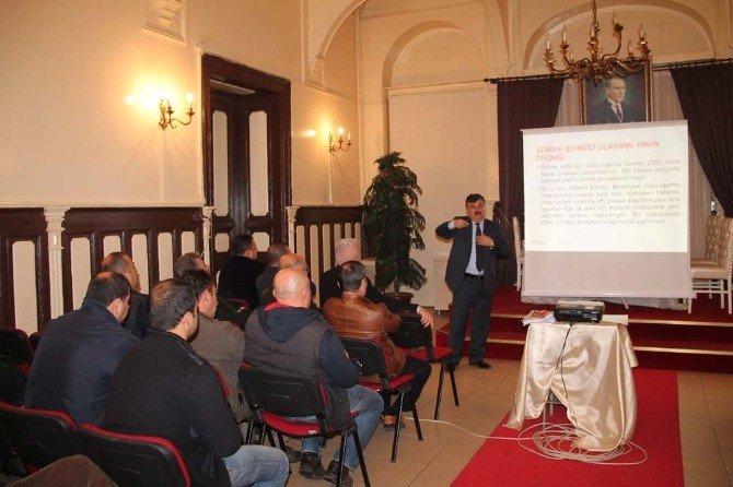 Edirne'deki Toplu Ulaşım Şoförlerine Eğitim