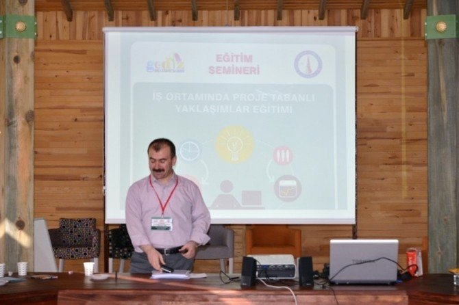 Gediz'de 'İş Ortamında Proje Tabanlı Yaklaşımlar Eğitimi' Semineri