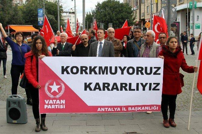 Vatan Partisi Antalya İl Teşkilatı Terörü Protesto Etti