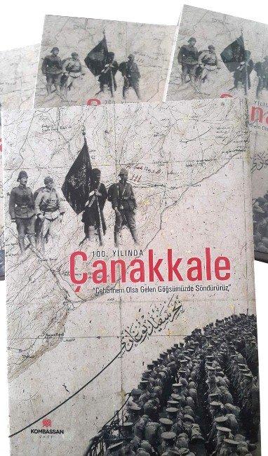 """Kombassan'dan Yeni Bir Kültür Hizmeti """"100. Yılında Çanakkale"""""""