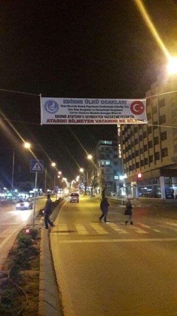 """Edirne Ülkü Ocakları: """"Edirne, Atatürk'ü Sevmekten Vazgeçmeyecektir"""""""