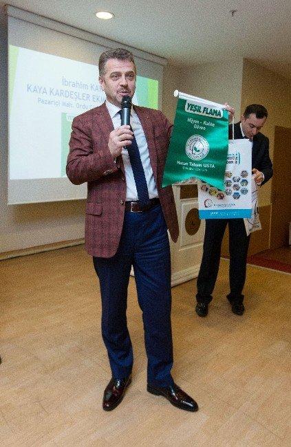 Sağlıklı Ve Hijyenik İşletmelere 'Yeşil Flama' Belgesi Verildi