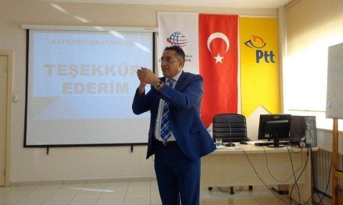 """PTT Çalışanlarına """"Tebligat Hukuku Ve Uygulanması"""" Semineri"""