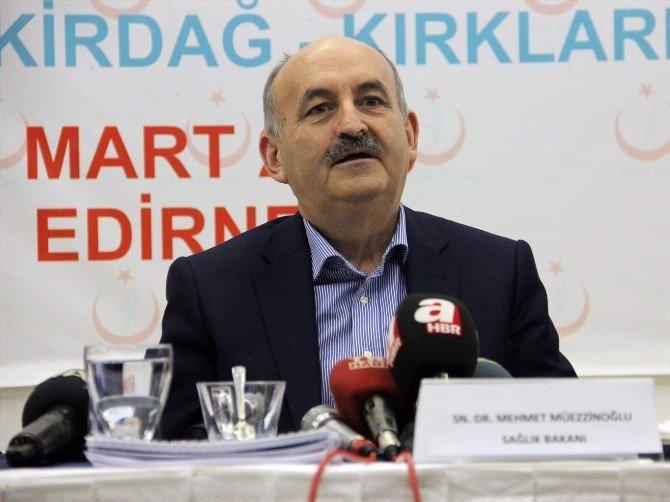 Sağlık Bakanı Müezzinoğlu Edirne'de