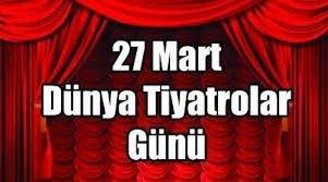 Başkan Alıcık'ın Dünya Tiyatrolar Günü Mesajı