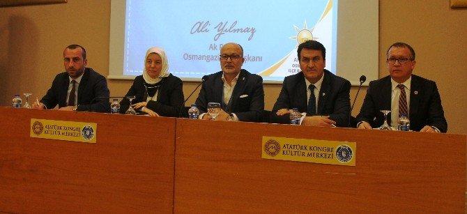 AK Parti Osmangazi İlçe Başkanı Yılmaz: