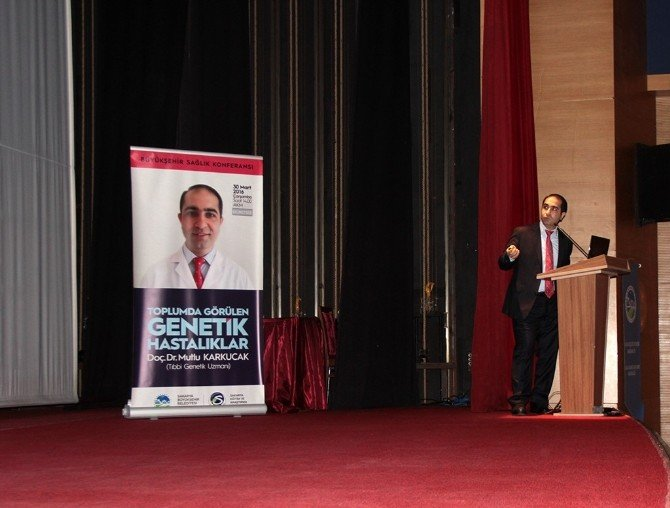 'Toplumda Görülen Genetik Hastalıklar' Konulu Konferans AKM'de Gerçekleştirildi