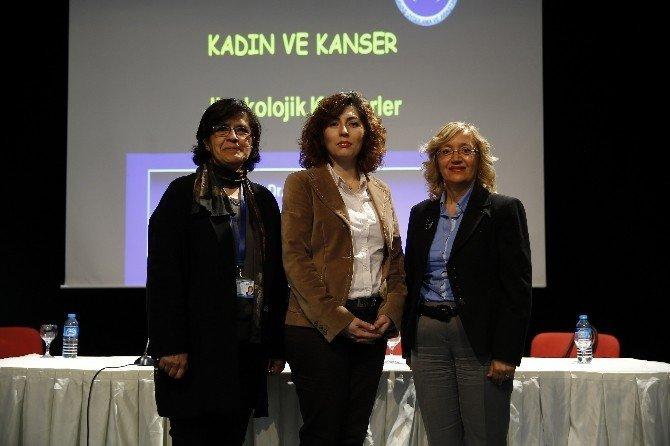 Konak'ta 'Kadın Ve Kanser' Paneli