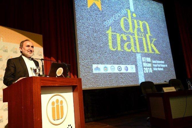 """""""Din Ve Trafik"""" Konulu Sempozyum Malatya'da Yapılıyor"""