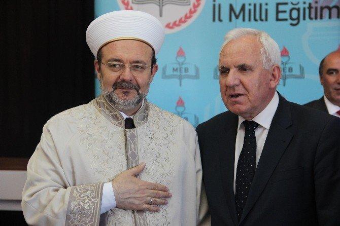 """Diyanet İşleri Başkanı Görmez: """"Müslümanlar Çok Büyük Bir Tehlikeyle Karşı Karşıya"""""""