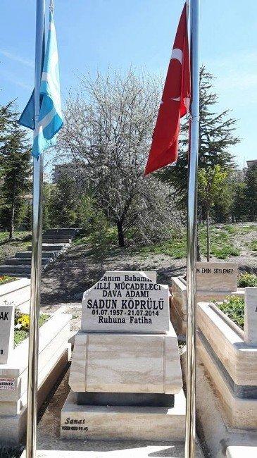 Türkmenlerin Bayrak İsmi Sadun Köprülü'nün Mezarına Saldırı