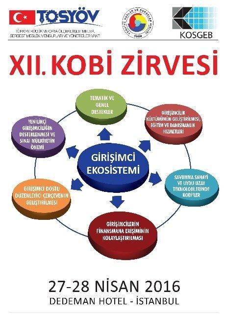 12. KOBİ Zirvesi 27-28 Nisan'da İstanbul'da Yapılacak