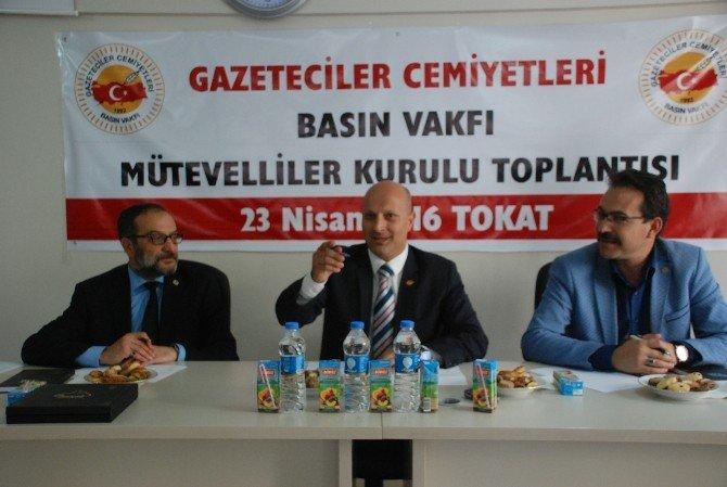 Gazeteciler Cemiyetleri Basın Vakfı Genel Kurulu Tokat'ta Yapıldı