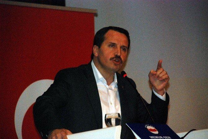 """Memur Sen Genel Başkanı Yalçın: """"Türkiye Şu An Krize Gebe Bir Ülke"""""""